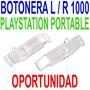Repuesto Botones L / R Original Psp 1000 Fat