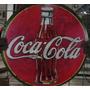 Cartel De Chapa Antiguo Coca Cola
