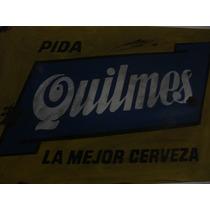 Cartel De Chapa Antiguo Quilmes