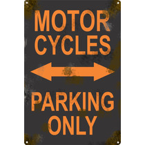 Cartel Antiguo Chapa Moto Parking Only 30x20cm Grosor 0,89mm