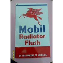 Replica Antiguo Cartel Mobil Radiator Flush, Mide 44 X 27cm