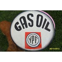 Antiguo??? Cartel Chapa Ypf Gas Oil Repintado Artesanal