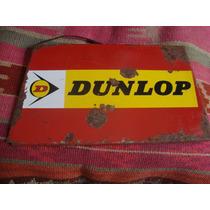 Antiguo Cartel De Chapa Dunlop 32 X 18 Cm No Enlozado