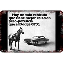 Carteles Antiguos Chapa Gruesa 60x40cm Dodge Gtx Au-211
