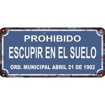 Carteles Vintage Antiguos 38x18cm Prohibido Escupir Se-001