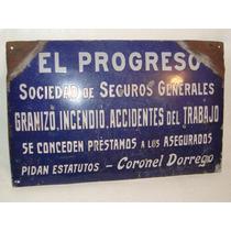 Antiguo Cartel Enlozado Seguros El Progreso