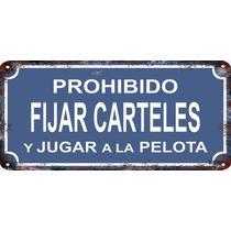 Carteles Vintage Antiguos De Chapa 38x18cm Prohibido Se-002