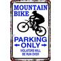 Carteles Antiguos 60x40 Parking Only Mountain Bike Pa-75