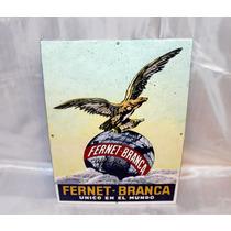 Chapa Cartel Enlozado De Fernet-branca Original Nuevo