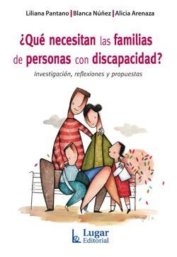 Qué Necesitan Las Familias De Personas Con Discapacidad?