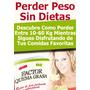 Factor Quema Grasa Programa Para Adelgazar Recetas Dietas !!