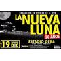 Entradas La Nueva Luna 19/12 Geba Campo 100% Seguro