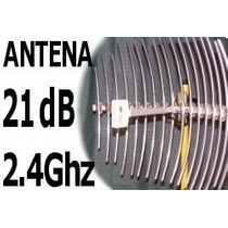 Antena Wireless 21db Grillada Para Internet Inalambrico Wisp