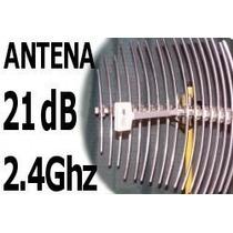 Antena Wireless 21db Grillada Para Internet Inalambrico Wisp