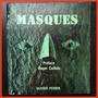 (mascaras) Masques . Olivier Perrin .- ( Religiones )