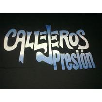 Remera Callejeros Presion