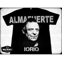 Almafuerte Ricardo Iorio Remeras. Brilla En Oscuridad !!!
