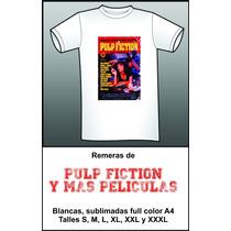 Remeras Peliculas+pulp Fiction - T/talles-env A Todo El Pais