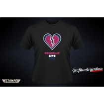 Remeras Coldplay Live 2013 , Diseños Unicos !