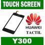 Touch Screen Huawei Ascend Y300 Black Tactil Garantia