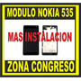 Modulo Nokia 535 Display Touch Instalacion Bonificada!!!!