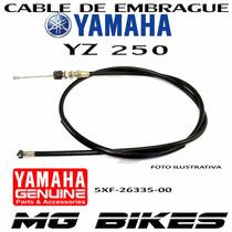Cable Embrague Yamaha Yz 250 Original Al Mejor $$ Mg Bikes