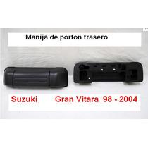 Manija Porton Trasero Suzuki Gran Vitara 98-2005(importada)