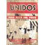 Revista Unidos Nro. 16 - Mas Alla Del Voto