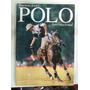 Revista Buenos Aires Polo Internacional 1999 En La Plata
