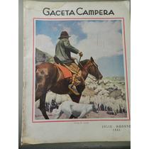 Antigua Revista Gaceta Campera 1941 Julio-agosto