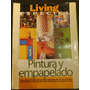 Revista Decoracion Living Esp Pintura Y Empapelado Art 481