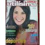 Revista Utilísima Protesis Dieta Moda Deportiva Cocina