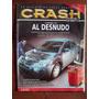 Crash Test 89 8/07 Citroen C4 Renault Logan Vw Crossfox