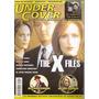 Under Cover 33- E X-files/ El Agente De Cipol/ Mujer Policia