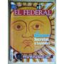 Revista El Federal Nº 162 - 2007 / La Bandera Secretos Y Ley
