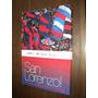 San Lorenzo Toda La Gloria Toda Su Historia + Dvd