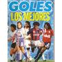 Goles 1800 A- Ortega- River/ Navarro Montoya- Boca/ Gorosito