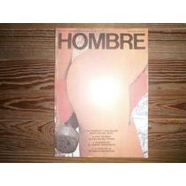 Revista Hombre Año 1 Nº 8 Julio 1984 No Penthouse Playboy
