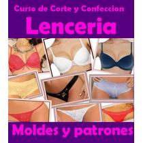 Moldes Patrones Imprimibles Lenceria Femenina + Videos 2014