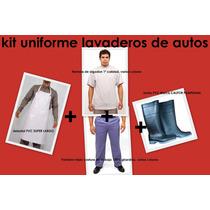 Kit Ropa P/ Lavaderos De Autos: Pant, Remera, Botas Y Delant
