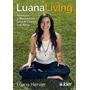 Luana Living - Luana Hervier - Ed. Kier