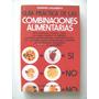 Galimberti Damico: Guia Practica De Las Combinaciones Alimen