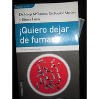 Quiero Dejar De Fumar Por Ramon, Josep Ma Y Otros