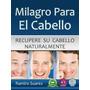 Milagro Para El Cabello - Ramiro Suarez Libro Digital