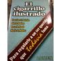 El Cigarrillo Ilustrado - Beltran Y Otros - Usado !!