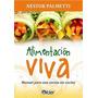 Alimentación Viva - Néstor Palmetti - Kier