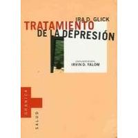 Tratamiento De La Depresion - Ira D.glick - Granica