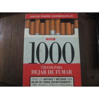 1000 Trucos Para Dejar De Fumar. Métodos. Servilibro. Madrid