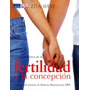 Libro De Fertilidad Y La Concepcion