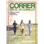 Correr Con El Doctor Cormillot Cormillot Olkies